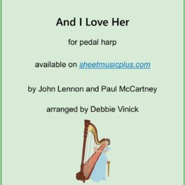 And I Love Her- pedal harp
