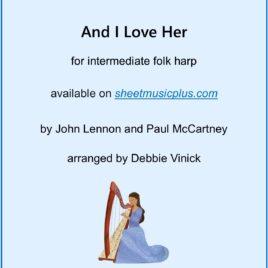 And I Love Her- intermediate folk harp